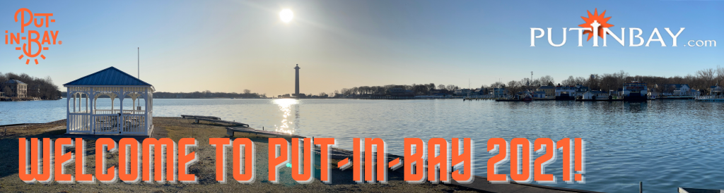 Welcome to Put-in-bay 2021!